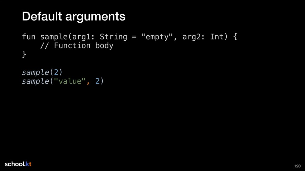 "!120 fun sample(arg1: String = ""empty"", arg2: I..."