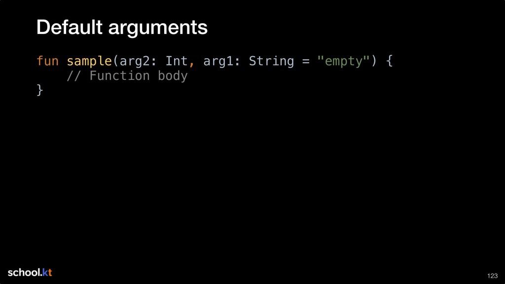 "!123 fun sample(arg2: Int, arg1: String = ""empt..."