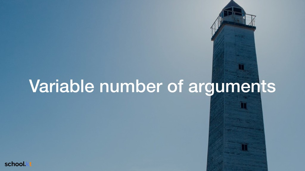 Variable number of arguments