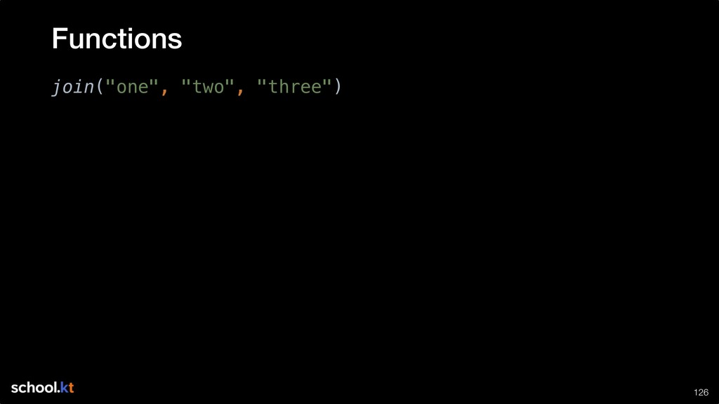 """!126 join(""""one"""", """"two"""", """"three"""") Functions"""