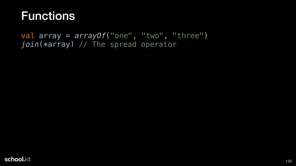 """!128 val array = arrayOf(""""one"""", """"two"""", """"three"""")..."""