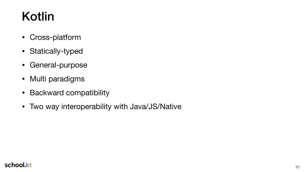 Kotlin • Cross-platform • Statically-typed • Ge...
