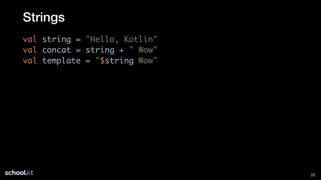 """!28 val string = """"Hello, Kotlin"""" val concat = s..."""