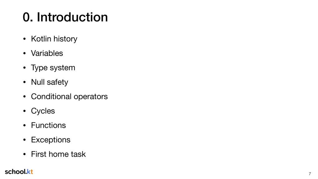 0. Introduction • Kotlin history  • Variables  ...