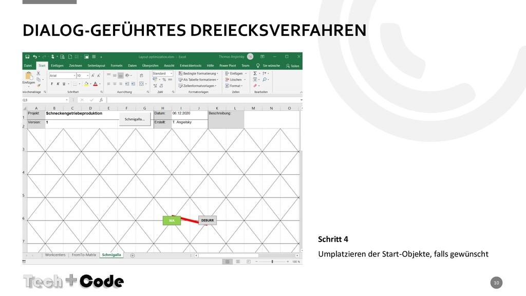 DIALOG-GEFÜHRTES DREIECKSVERFAHREN 10 Schritt 4...