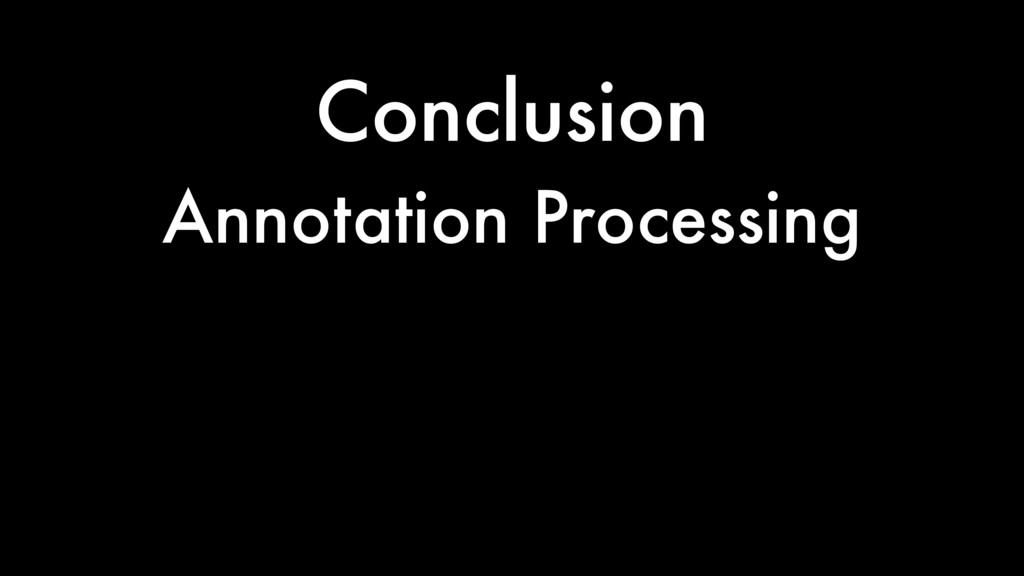 Conclusion Annotation Processing