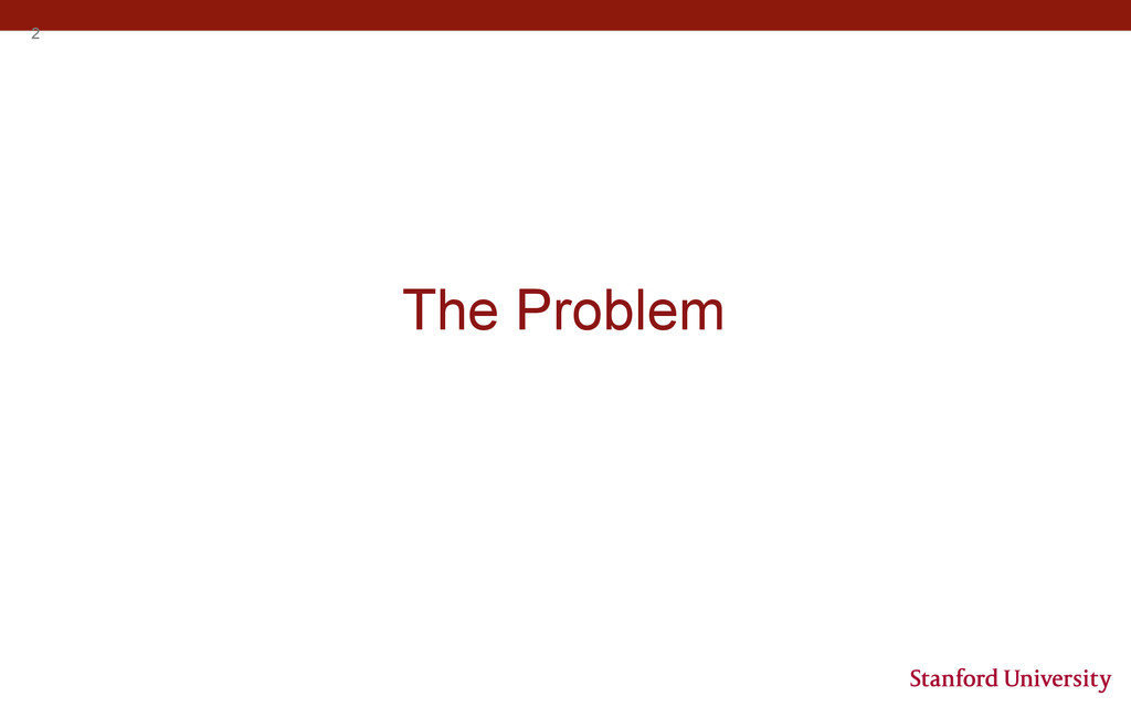 2 The Problem