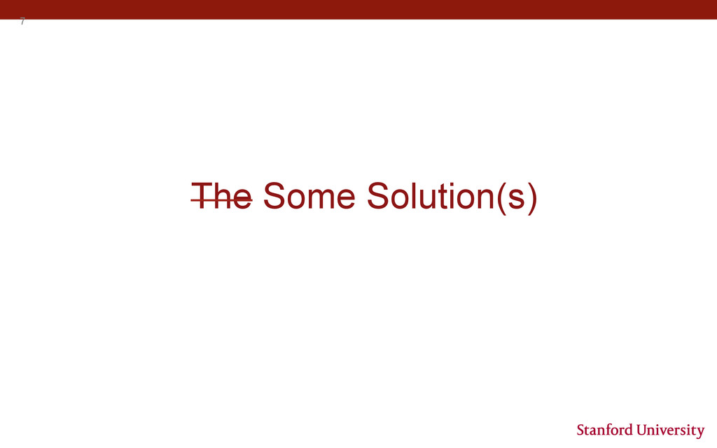 7 The Some Solution(s)