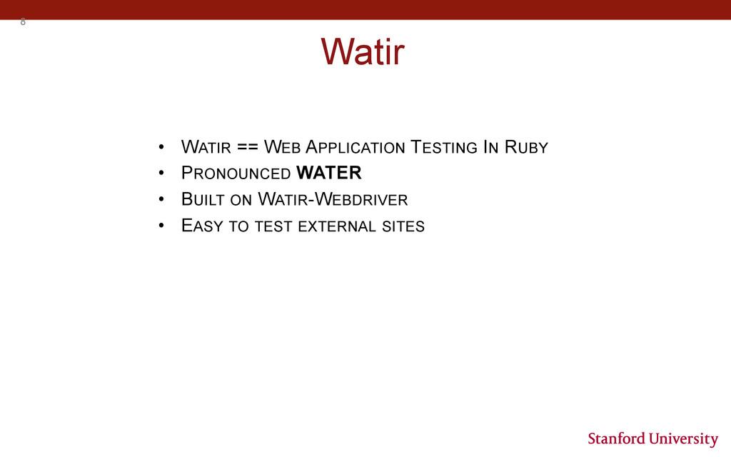 8 Watir • WATIR == WEB APPLICATION TESTING IN ...
