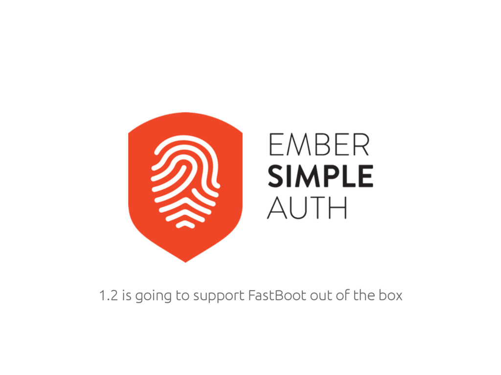 1.2 is going to support FastBoot out of the box