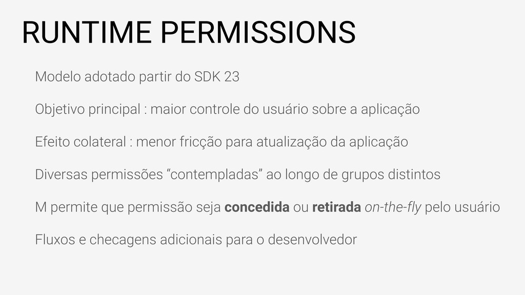 RUNTIME PERMISSIONS Modelo adotado partir do SD...