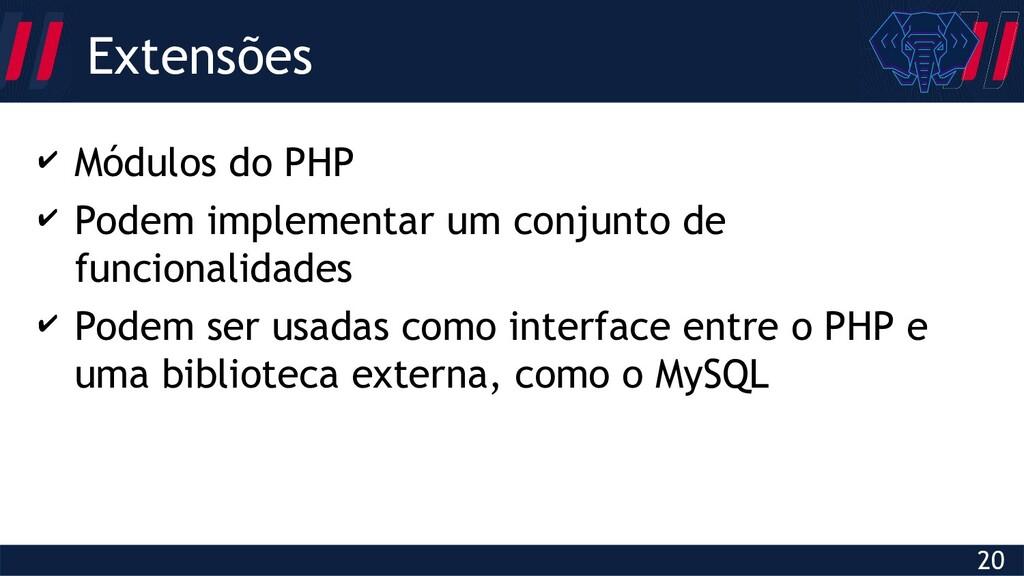 Globalcode – Open4education 20 ✔ Módulos do PHP...
