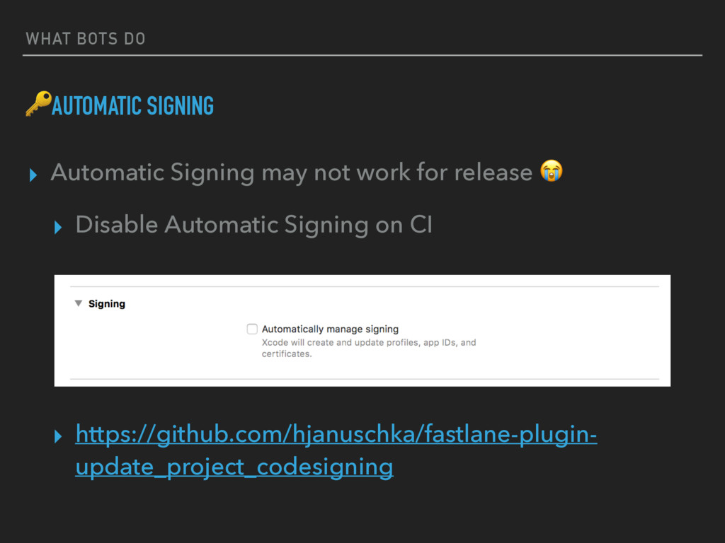 WHAT BOTS DO AUTOMATIC SIGNING ▸ Automatic Sign...