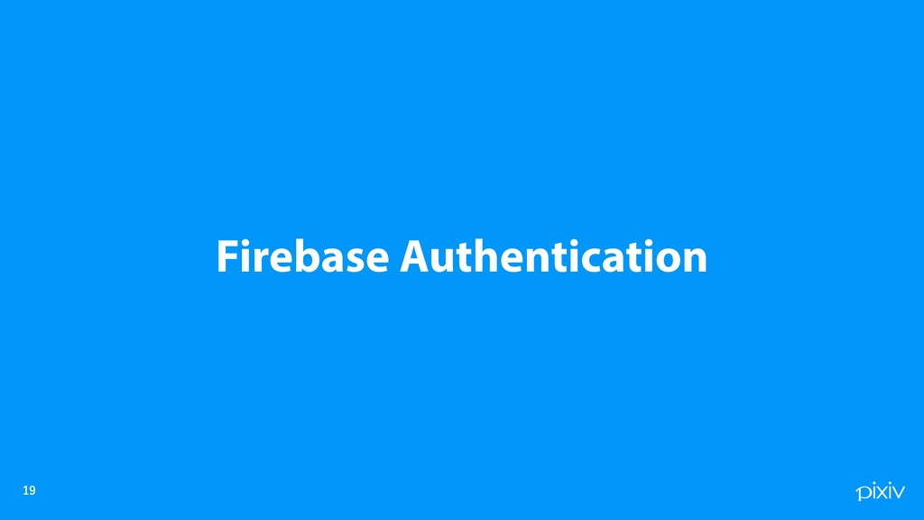 Firebase Authentication