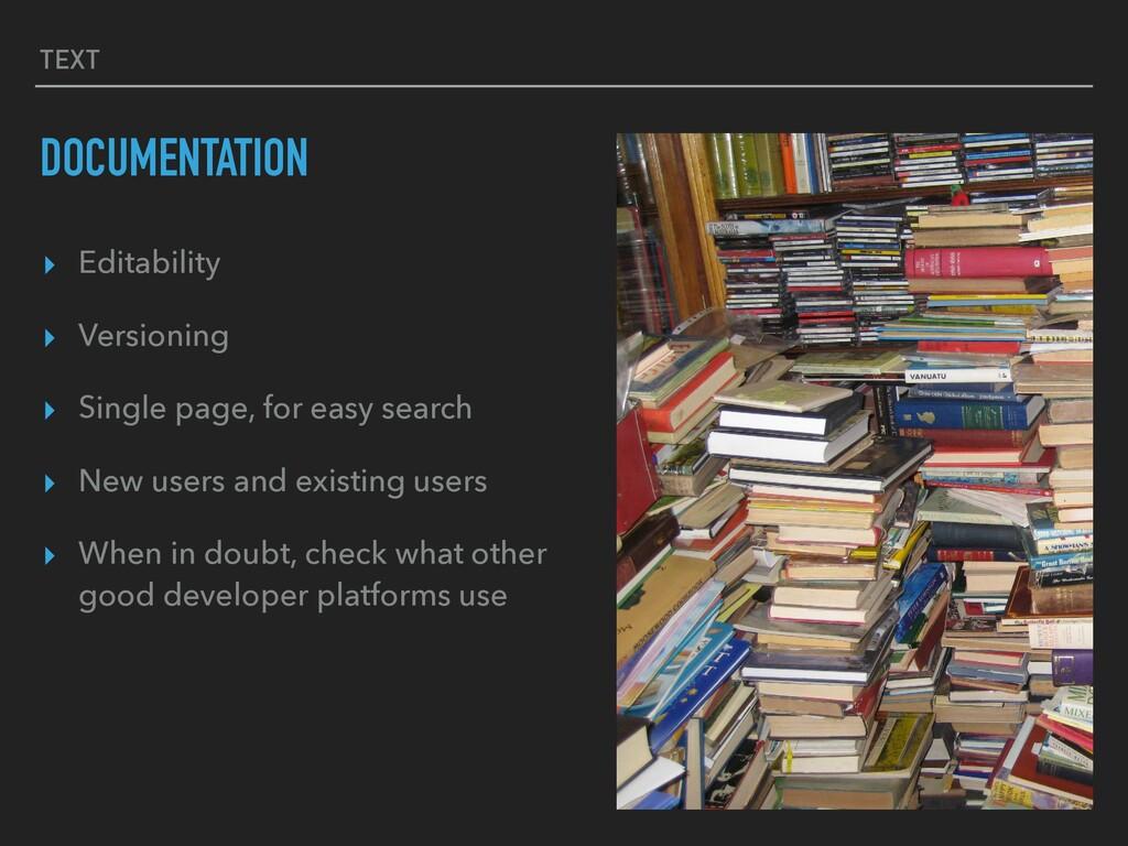 TEXT DOCUMENTATION ▸ Editability ▸ Versioning ▸...