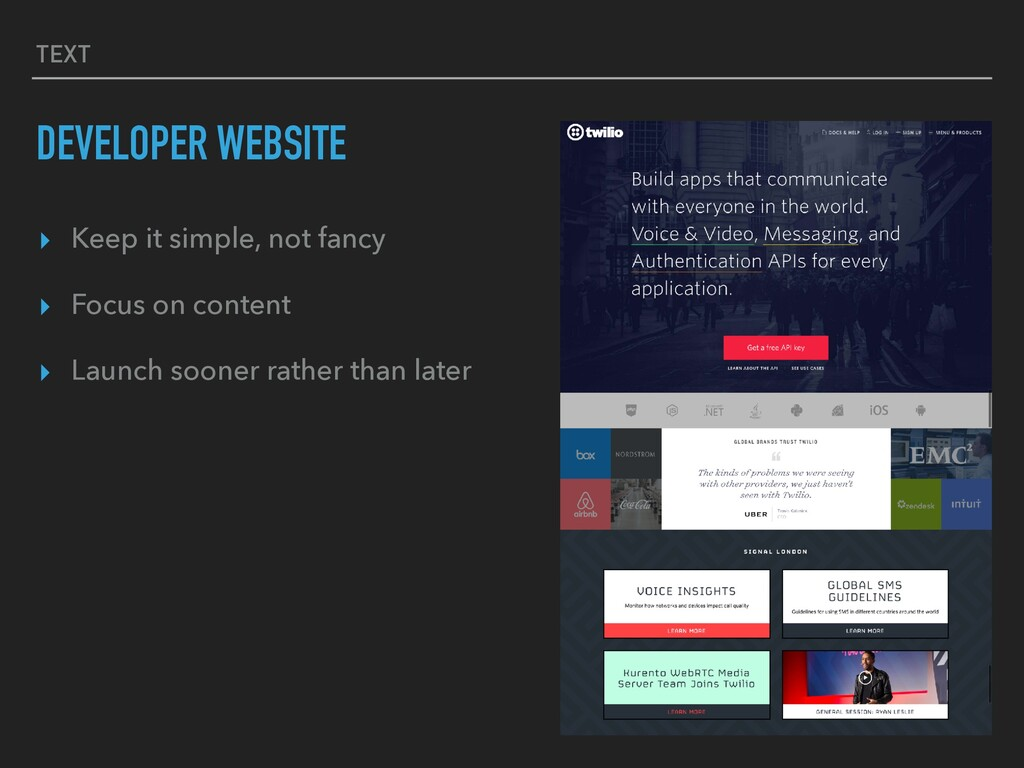 TEXT DEVELOPER WEBSITE ▸ Keep it simple, not fa...