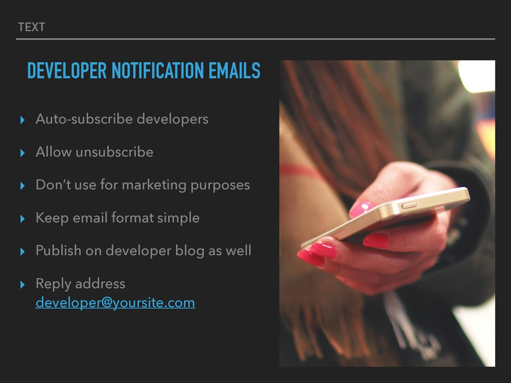 TEXT DEVELOPER NOTIFICATION EMAILS ▸ Auto-subsc...
