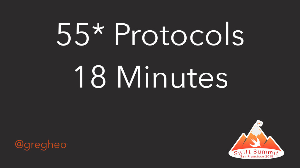@gregheo 55* Protocols 18 Minutes