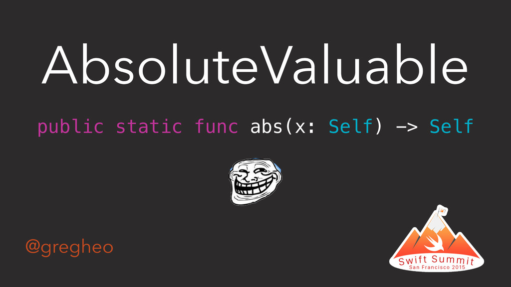 @gregheo AbsoluteValuable public static func ab...
