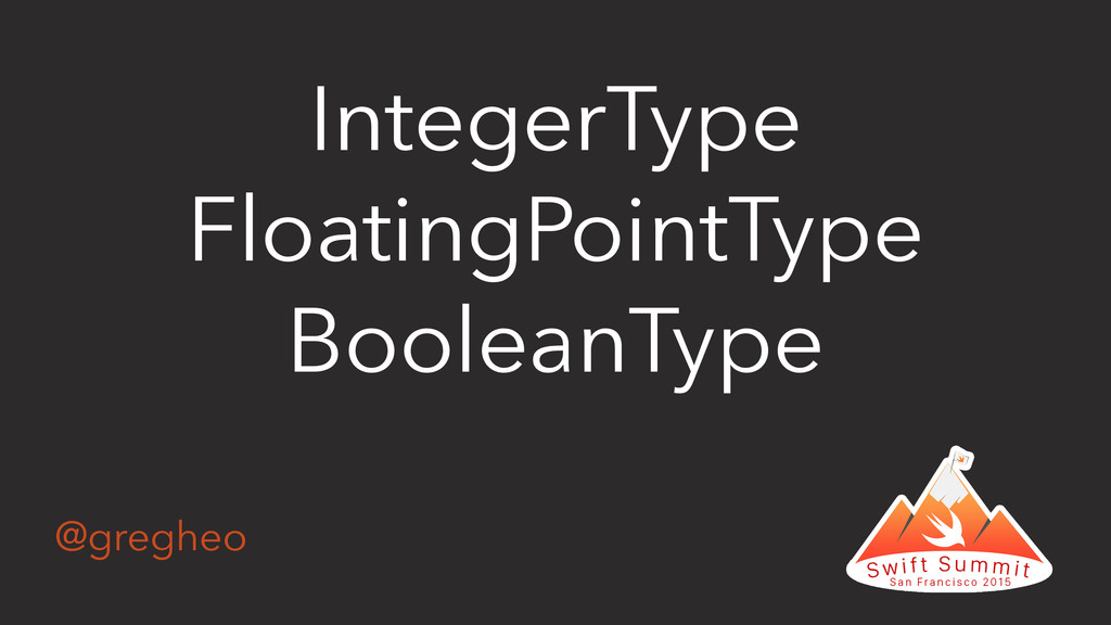 @gregheo IntegerType FloatingPointType BooleanT...