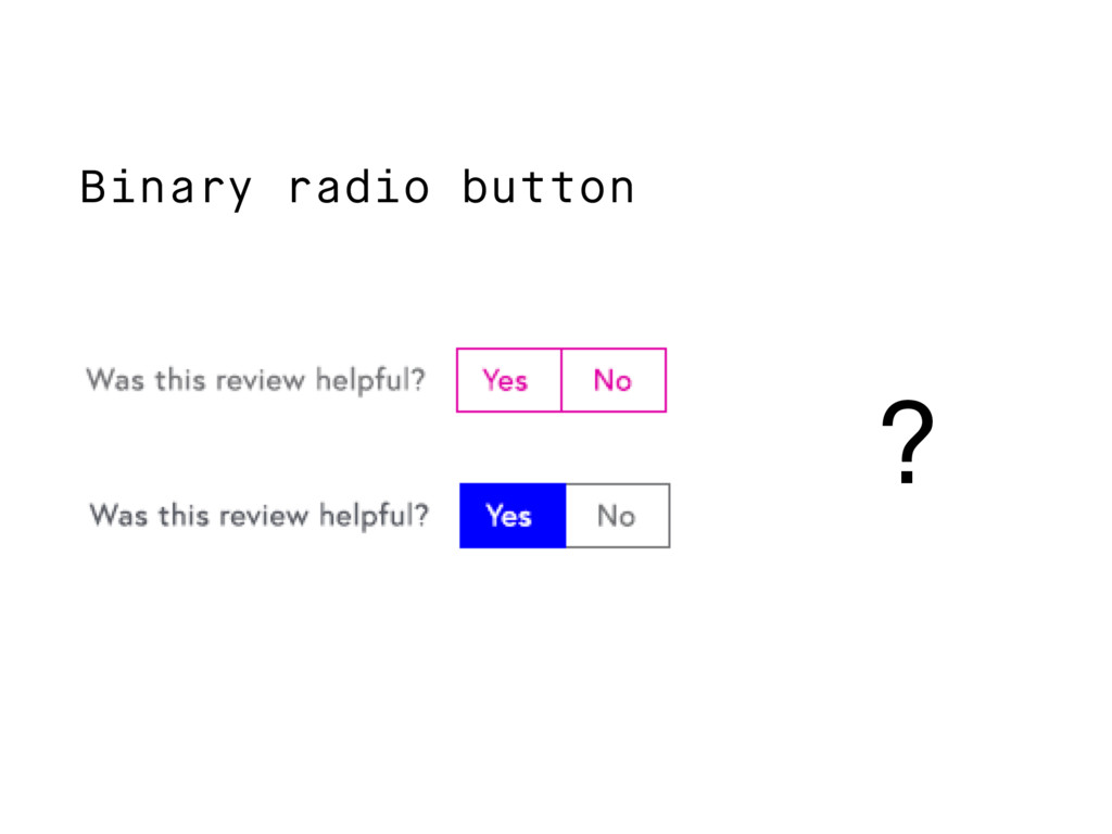 Binary radio button ?