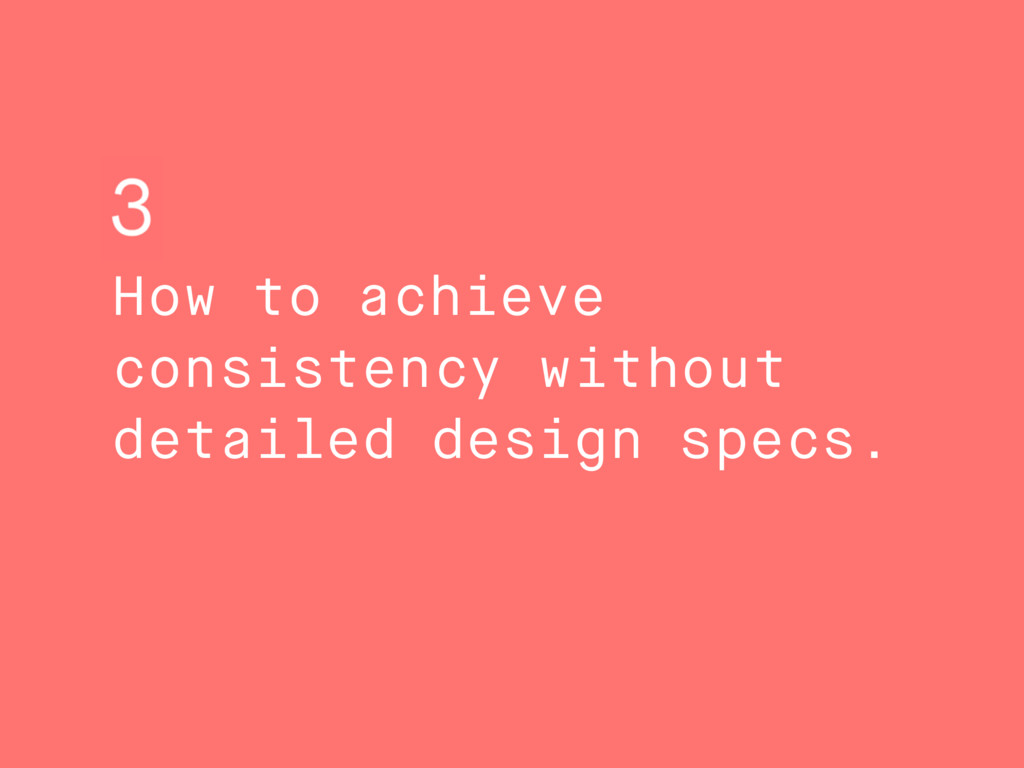 How to achieve consistency without detailed des...