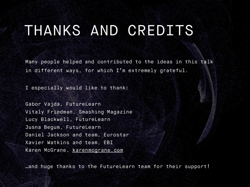THANKS AND CREDITS Many people helped and contr...