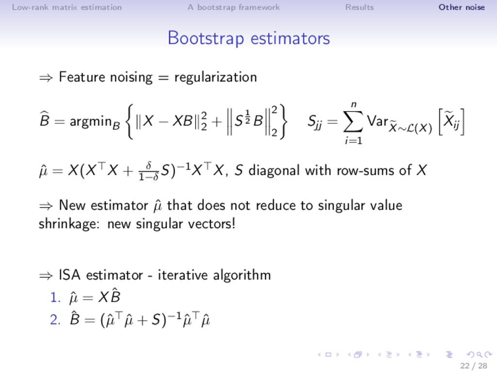 Low-rank matrix estimation A bootstrap framewor...