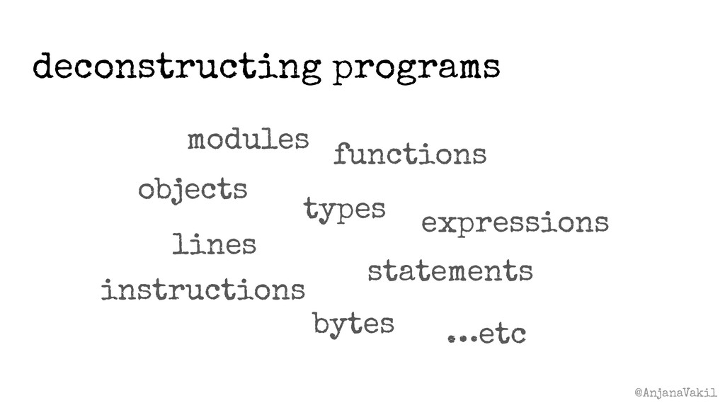 @AnjanaVakil deconstructing programs modules ex...