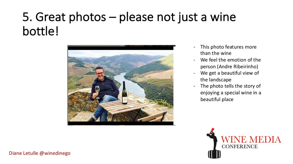 5. Great photos – please not just a wine bottle...