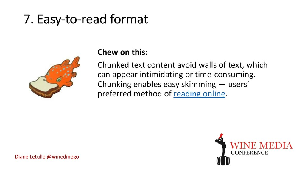 7. Easy-to-read format Chew on this: Chunked te...
