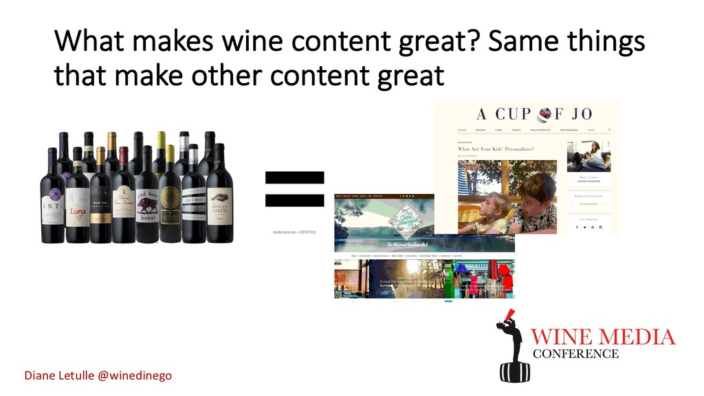 What makes wine content great? Same things that...