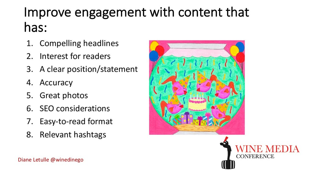 Improve engagement with content that has: 1. Co...