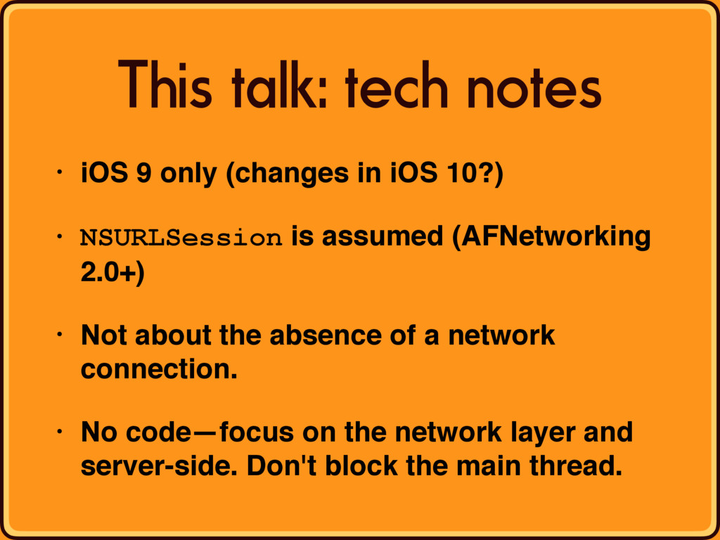 This talk: tech notes • iOS 9 only (changes in ...