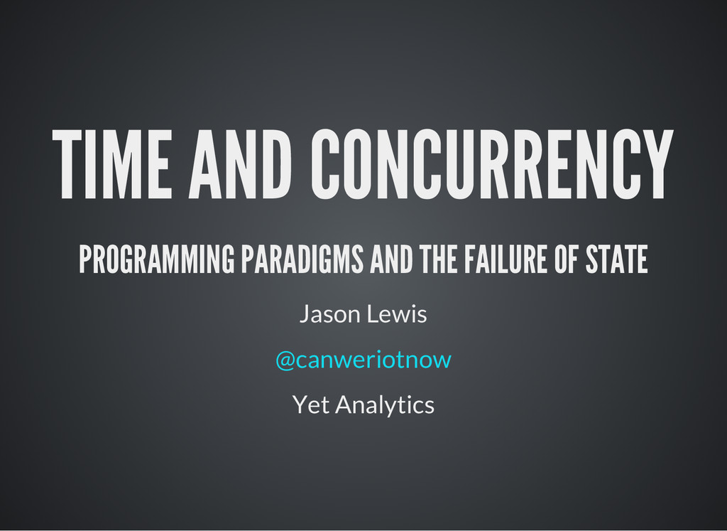TIME AND CONCURRENCY PROGRAMMING PARADIGMS AND ...