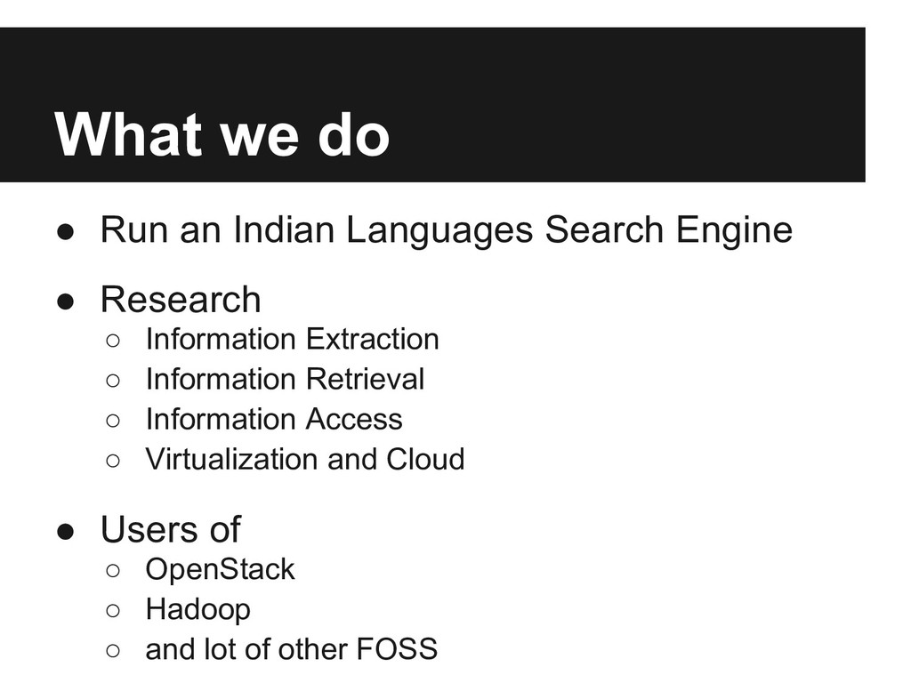 What we do ● Run an Indian Languages Search Eng...