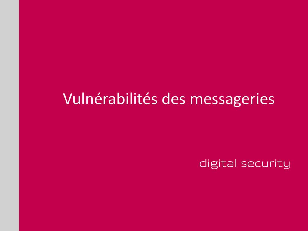 Vulnérabilités des messageries