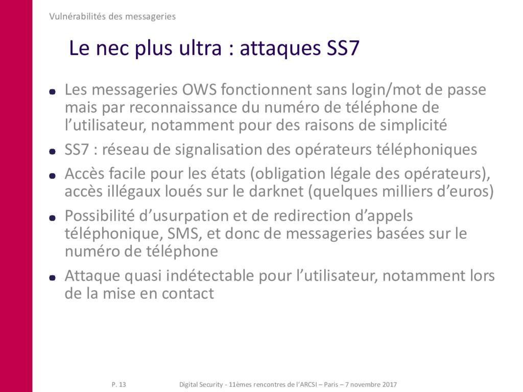 Le nec plus ultra : attaques SS7 Vulnérabilités...