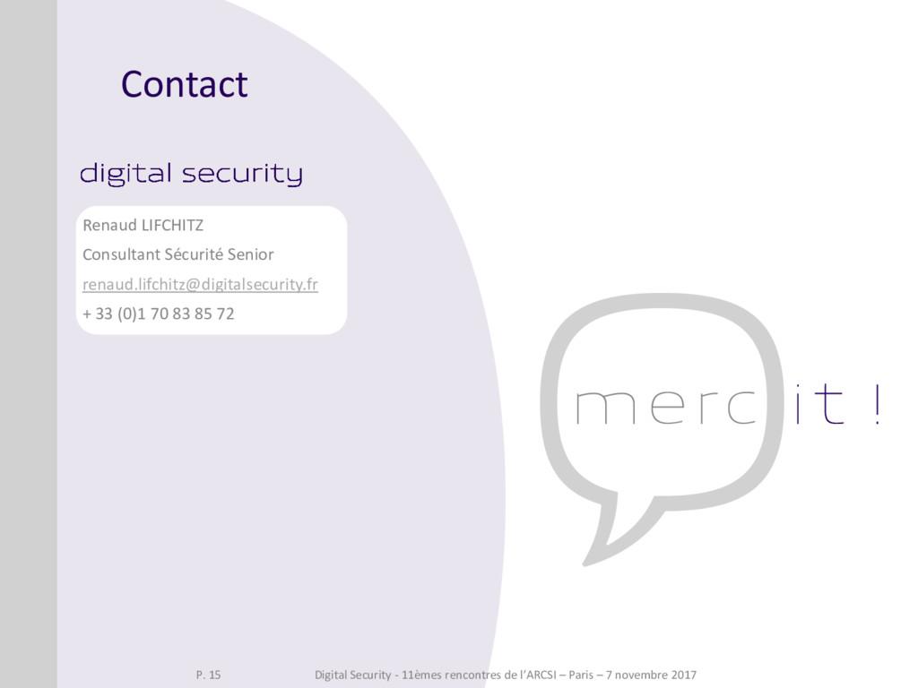 Contact Renaud LIFCHITZ Consultant Sécurité Sen...