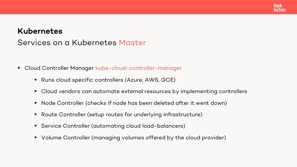 Services on a Kubernetes Master § Cloud Control...