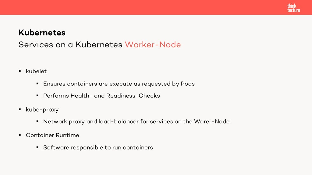 Services on a Kubernetes Worker-Node § kubelet ...