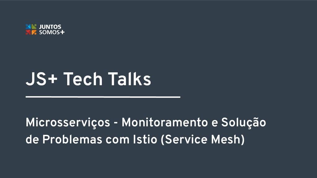 Microsserviços - Monitoramento e Solução de Pro...