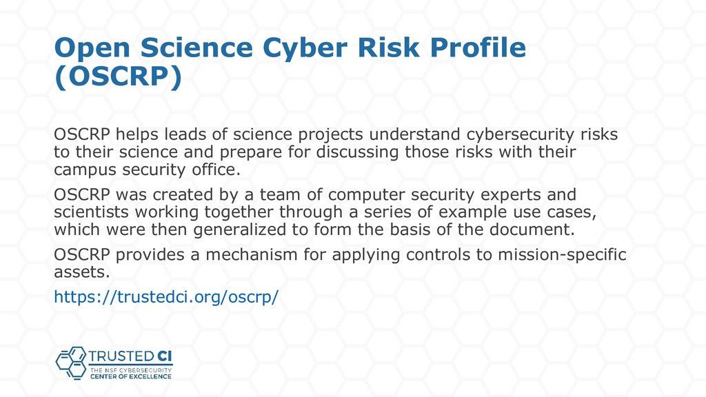 Open Science Cyber Risk Profile (OSCRP) OSCRP h...