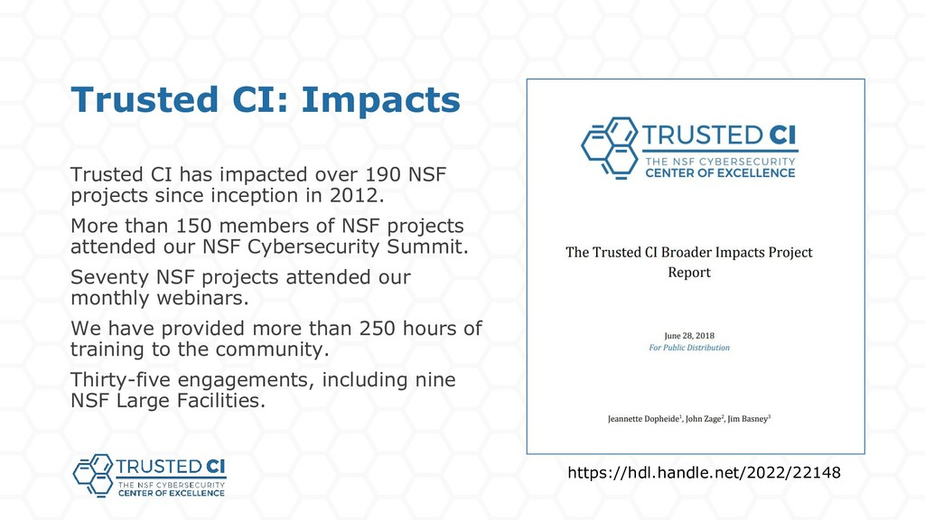 Trusted CI: Impacts Trusted CI has impacted ove...