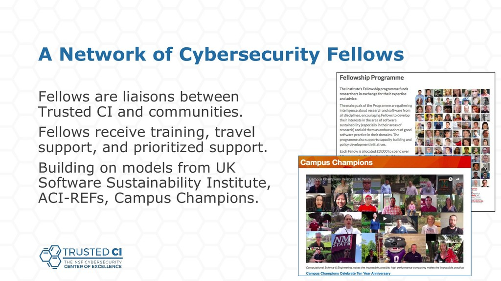 A Network of Cybersecurity Fellows Fellows are ...