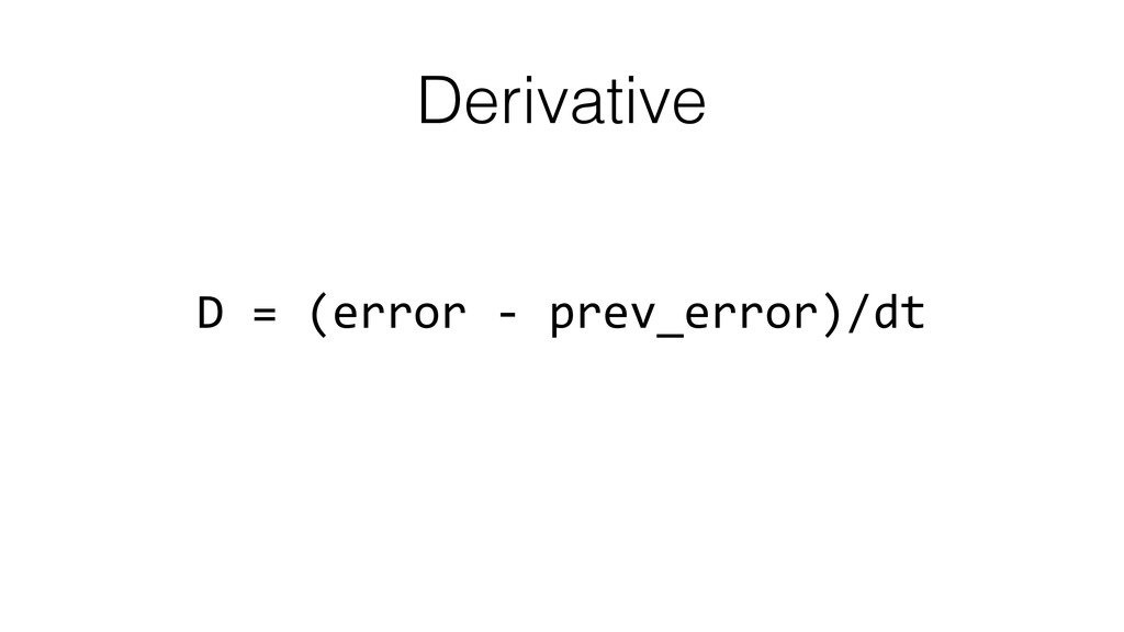 Derivative D	