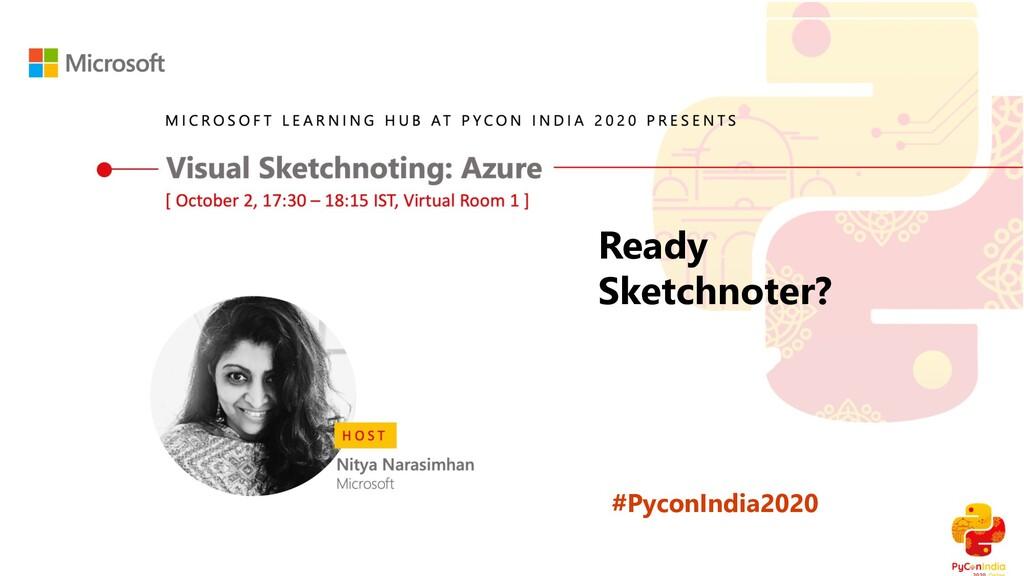 #PyconIndia2020 Ready Sketchnoter?