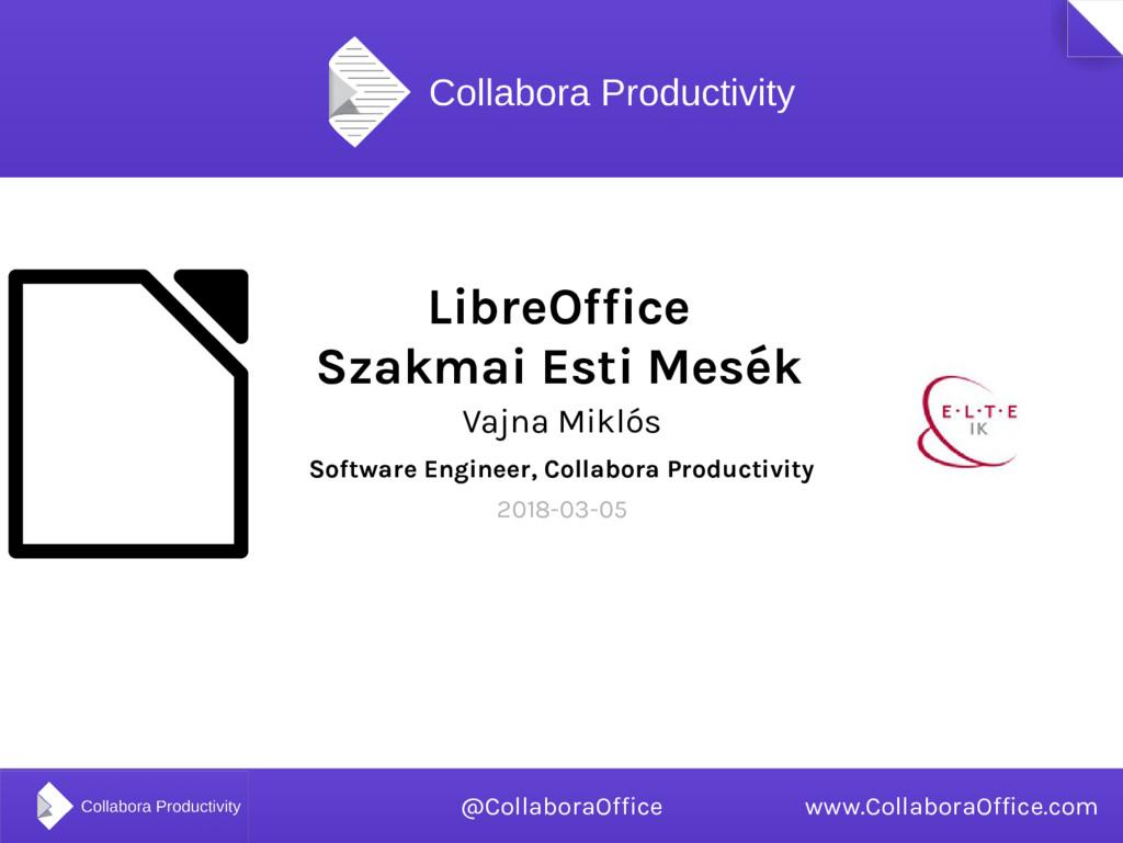 LibreOffice Szakmai Esti Mesék Vajna Miklós Sof...