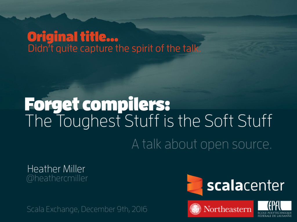 .. Heather Miller @heathercmiller Scala Exchang...