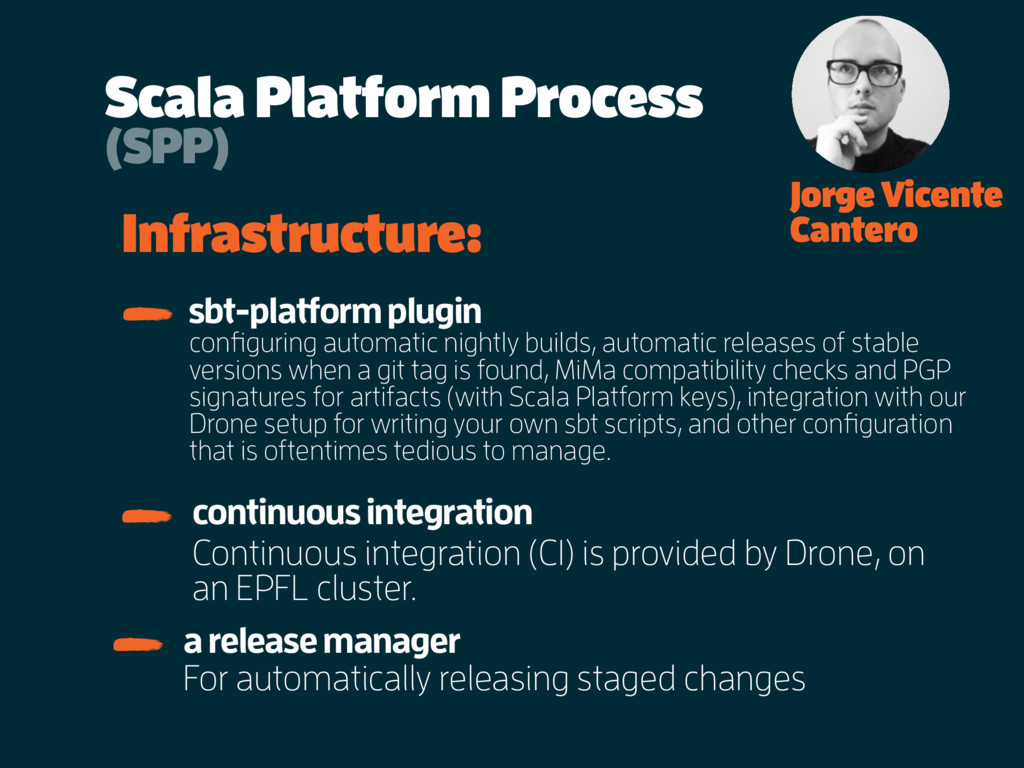 Scala Platform Process Jorge Vicente Cantero In...